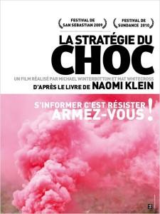 La stratégie du choc film d'après Naomi Klein